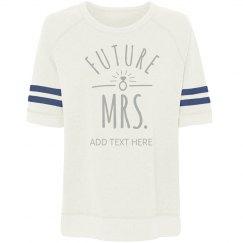 Future Mrs. Custom Name