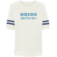 Custom Bride To Be Text