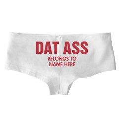 Custom Funny Dat Ass