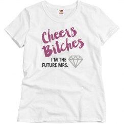 Future Mrs. Bitches