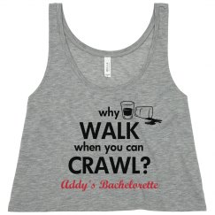 Crawl Bachelorette