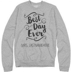 Best Day Ever Mrs. LASTNAMEHERE