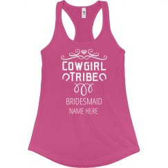 Cowgirl Bride Tribe Cute Bridesmaid