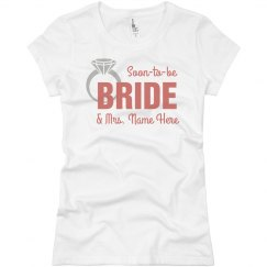 Soon To Be Bride Tee