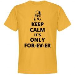 Keep Calm Forever