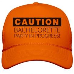 Caution Bachelorette!