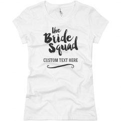 Trendy Script Bride's Squad