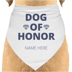 Dog Of Honor Custom Name Pet Bandana For Wedding