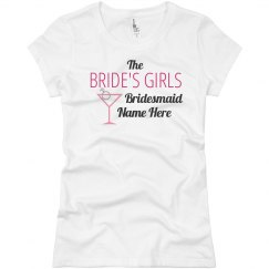 Bride's Girls Tee