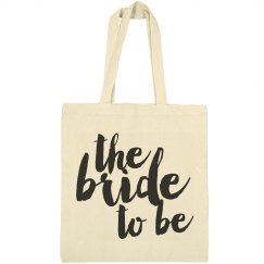The Bride To Be Bachelorette Totes