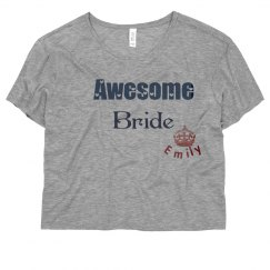 Awesome Bride Crop Tee