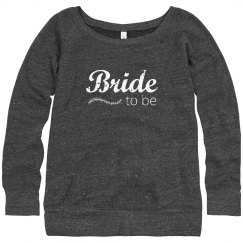 Slouchy Bride To Be