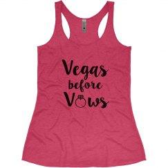 Vegas Before Vows Bachelorette tank top
