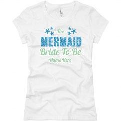 Mermaid Bride To Be