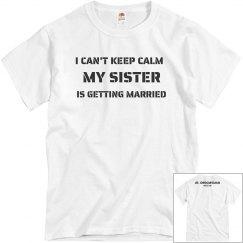 KEEP CALM   SISTER BRIDE
