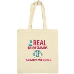Real Bridesmaids Tote