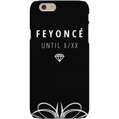 Feyonce Bachelorette Phone Case