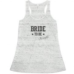 Custom Bride To Be