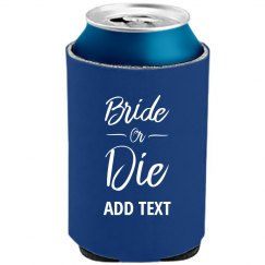 Custom Bride Or Die Gifts