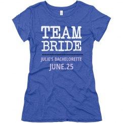 Team Bride Bachelorette