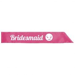 Bridesmaid Emoji Sash