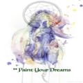 ** paint your dreams**