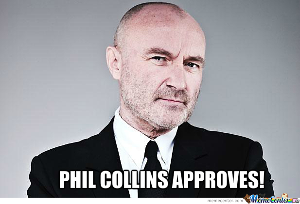 phil-collins-approves_o_201462-54e08fc6b
