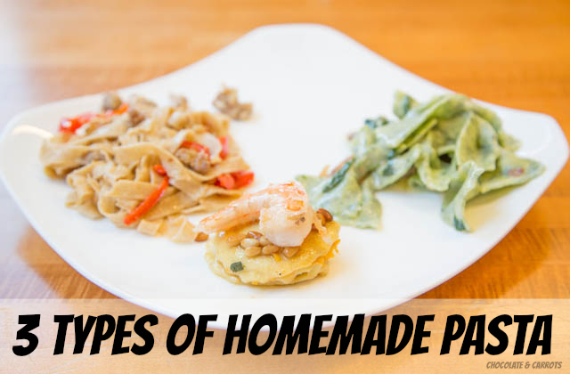 3 Types of Homemade Pasta | chocolateandcarrots.com