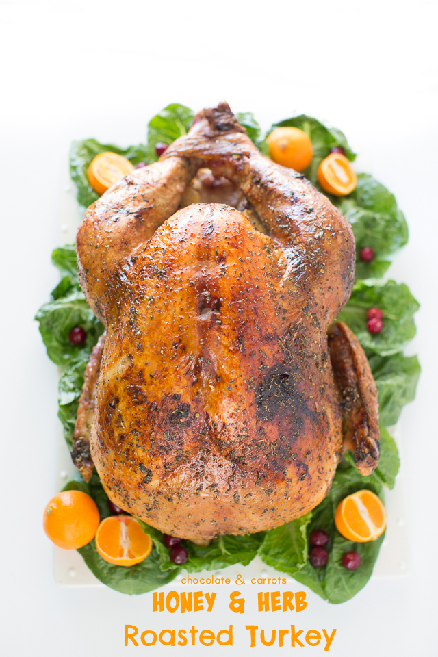 Honey & Herb Roasted Turkey | chocolateandcarrots.com #thanksgiving