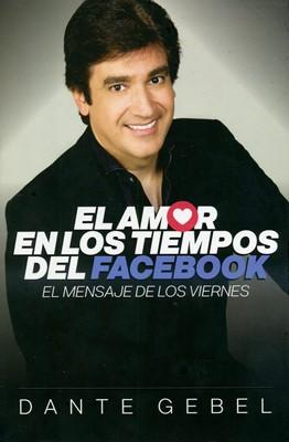 AMOR EN LOS TIEMPOS DEL FACEBOOK