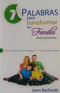 7 Palabras para transformar su familia