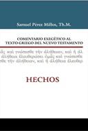 Comentario exegético al texto griego del N.T - Hechos (Rústica) [Comentario]