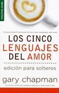 Los cinco lenguajes del amor edición para solteros