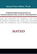 Comentario exegético al texto griego del N.T - Mateo (Tapa dura) [Comentario]