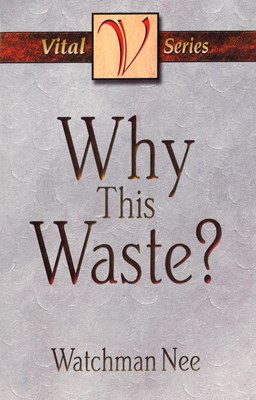 Why This Waste? (eBook)