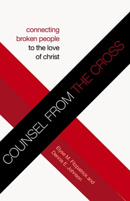 Counsel from the Cross (eBook)