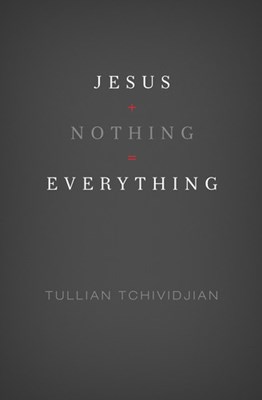 Jesus + Nothing = Everything (eBook)