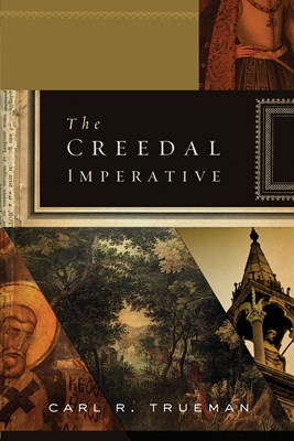 The Creedal Imperative (eBook)