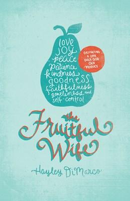 The Fruitful Wife (eBook)
