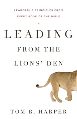 Leading from the Lions' Den (eBook)