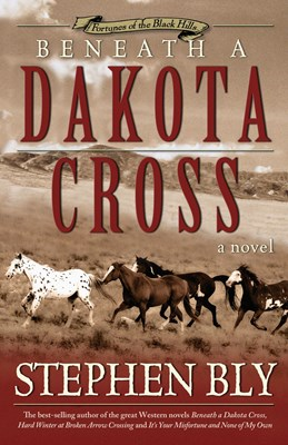 Beneath a Dakota Cross (Fortunes of the Black Hills, Book 1) (eBook)