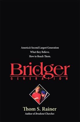 The Bridger Generation (eBook)