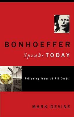 Bonhoeffer Speaks Today (eBook)