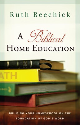 A Biblical Home Education (eBook)