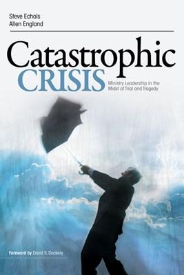 Catastrophic Crisis (eBook)