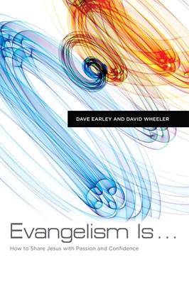 Evangelism Is . . . (eBook)