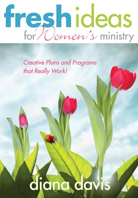 Fresh Ideas For Women's Ministry (eBook)