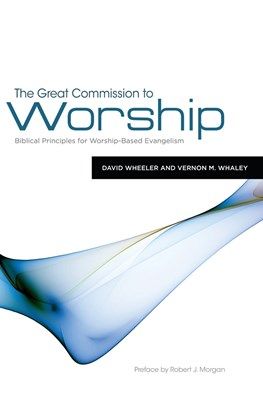 The Great Commission to Worship (eBook)