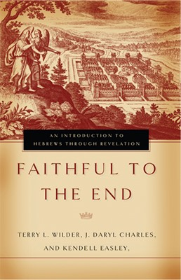 Faithful to the End (eBook)