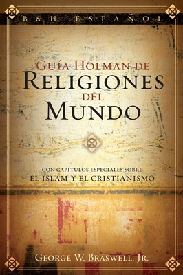Guía Holman de Religiones del Mundo (eBook)